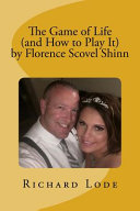 Download The Game of Life  and How to Play It  by Florence Scovel Shinn Book