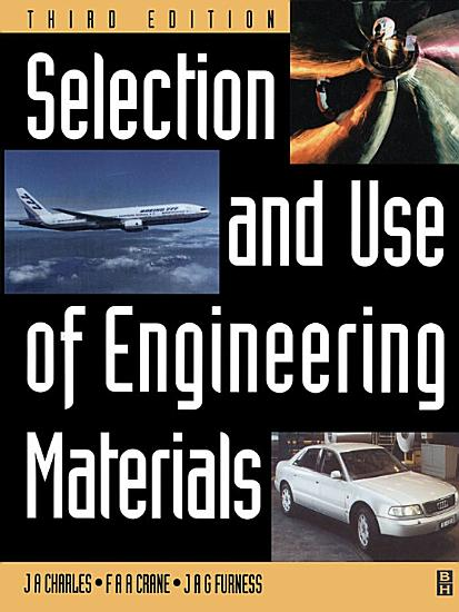 Selection and Use of Engineering Materials PDF