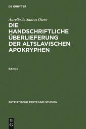 Die handschriftliche Überlieferung der Altslavischen Apokryphen