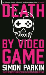 Death By Video Game Book PDF