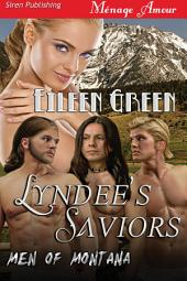 Lyndee's Saviors [Men of Montana] (Siren Publishing Menage Amour)