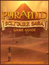 Pyramid Solitaire Saga Game Guide Unofficial