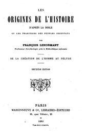 Les Origines de L'Histoire: Volume1