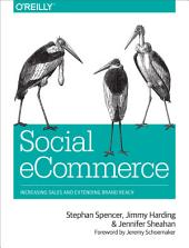Social eCommerce: Increasing Sales and Extending Brand Reach
