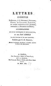 Lettres inédites de Buffon, J. J. Rousseau, Voltaire, Piron, de Lalande, Larcher, et autres personnages célèbres, adressées a l'Académie de Dijon,