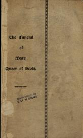 The Funeral Of Mary  Queen Of Scots