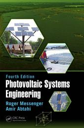 Photovoltaic Systems Engineering: Edition 4