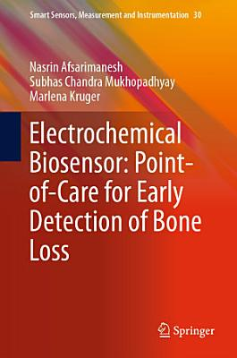 Electrochemical Biosensor: Point-of-Care for Early Detection of Bone Loss