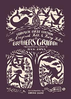 The Original Folk and Fairy Tales of the Brothers Grimm Book