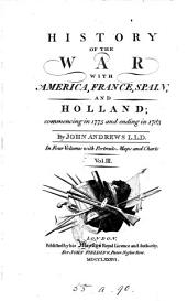 History of the war with America, France, Spain, and Holland: commencing in 1775 and ending in 1783, Volume 2