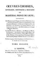 Oeuvres choisies, littéraires, historiques et militaires du maréchal prince de Ligne ..