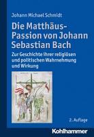 Die Matth  us Passion von Johann Sebastian Bach PDF
