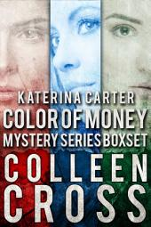 Katerina Carter Color of Money Cozy Mystery Boxed Set: Books 1-3