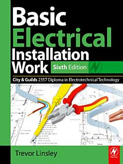 Basic Electrical Installation Work 2357 Edition Book