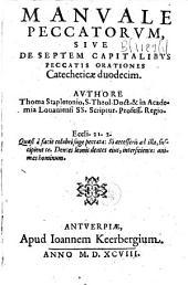Manuale peccatorum sive de septem capitalibus peccatis orationes catecheticae duodecim