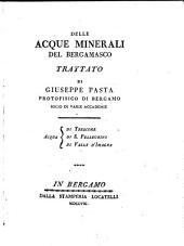 Delle acque minerali del Bergamasco trattato; acqua di Trescore, (etc.)
