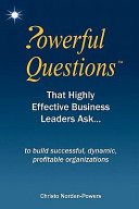 Powerful Questions That Highly Effective Business Leaders Ask