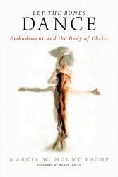Let The Bones Dance Book PDF