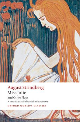 Miss Julie and Other Plays PDF