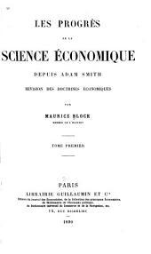 Les progrès de la science économique depuis Adam Smith: revision des doctrines économiques, Volume2