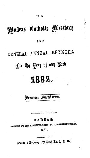 The Madras Catholic Directory and General Annual Register for the Year of Our Lord  1881