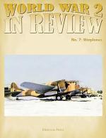 World War 2 In Review No. 7: Warplanes