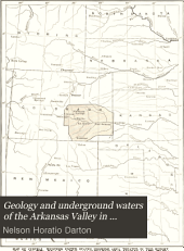 Geology and underground waters of the Arkansas Valley in eastern Colorado