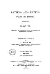 Letters and Papers, Foreign and Domestic, of the Reign of Henry VIII: Preserved in the Public Record Office, the British Museum, and Elsewhere in England, Volume 4, Issue 3, Part 2