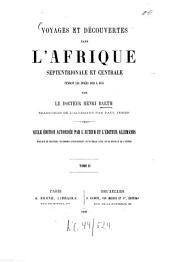 Voyages et découvertes dans l'Afrique Septentrionale et Centrale: pendant les années 1849 à 1855, Volume2