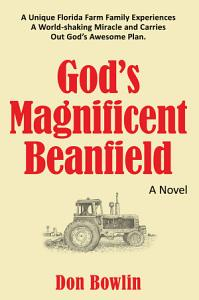 God s Magnificent Beanfield Book