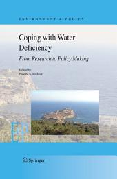 Coping with Water Deficiency: From Research to Policymaking