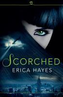 Scorched  The Sapphire City Chronicles  Book 1  PDF