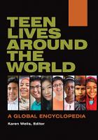 Teen Lives around the World  A Global Encyclopedia  2 volumes  PDF