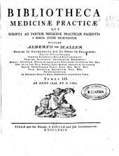 Bibliotheca medicinae practicae qua scripta ad partem medicinae practicam facientia ...