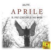 Aprile, il più crudele dei mesi