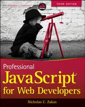 Professional JavaScript for Web Developers: Edition 3
