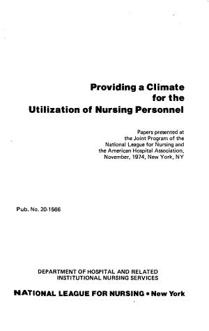 Providing a Climate for the Utilization of Nursing Personnel PDF