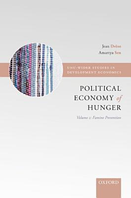The Political Economy of Hunger  Volume 2  Famine Prevention PDF