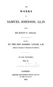 The Works of Samuel Johnson, LL.D.: With Murphy's Essay, Volume 2