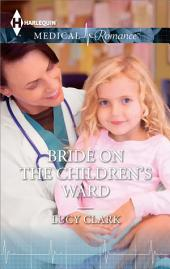Bride on the Children's Ward