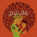 Still Me