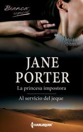 La princesa impostora/Al servicio del jeque