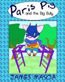 Paris Pig and the Big Bully PDF