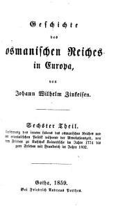 Geschichte des osmanischen Reiches in Europa. [With] Register von J.H. Möller