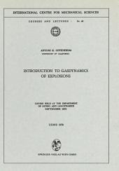 Introduction to Gasdynamics of Explosions: Course held at the Department of Hydro- and Gas-Dynamics, September 1970