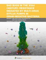 Bad Bugs in the XXIst Century  Resistance Mediated by Multi Drug Efflux Pumps in Gram Negative Bacteria PDF