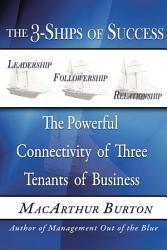 The 3 Ships Of Success Book PDF