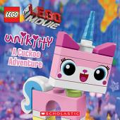 LEGO: The LEGO Movie: UniKitty: A Cuckoo Adventure