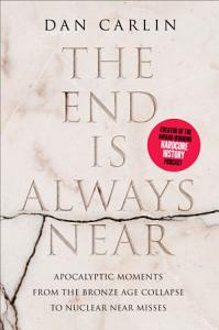 The End Is Always Near Book