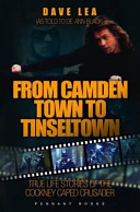 From Camden Town to Tinseltown